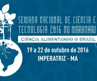 Semana de Ciência e Tecnologia no Maranhão iniciou nesta quarta-feira (19) em Imperatriz