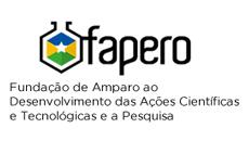 Fundação de Amparo ao Desenvolvimento das Ações Científicas e Tecnológicas e à Pesquisa do Estado de Rondônia - FAPERO